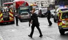 شرطة بريطانيا: نتعامل مع الهجمات أمام البرلمان كعمل إرهابي ليثبت العكس