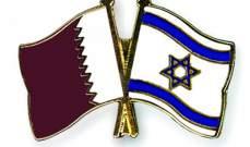 وزير خارجية قطر تقدم بصفقة تهدئة إلى إسرائيل في نيسان الماضي