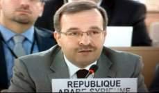 مسؤول سوري: لاتخاذ إجراءات جدية لمحاسبة إسرائيل على جرائمها وانتهاكاتها