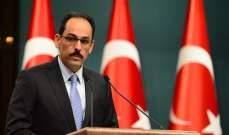 الرئاسة التركية: نؤكد ضرورة الحل السياسي للأزمة الليبية