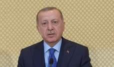 اردوغان: سننفذ كل بنود الإتفاقية مع ليبيا ومخططات إقصاء تركيا من البحر المتوسط باءت بالفشل