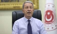 وزير الدفاع التركي: سنواصل دعم أذربيجان ضد اعتداءات أرمينيا