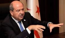 رئيس قبرص التركية: ندعو إلى حل الدولتين على أساس المساواة في السيادة