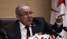 خارجية الجزائر: لا ندعم أي جهة سياسية في ليبيا ونواصل جهودنا المساندة لتنظيم الانتخابات