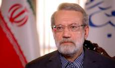 لاريجاني: لبنان مؤثر بالمنطقة وإيران تسعى لأن تراه بلدا حرا سيدا مستقلا
