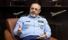 قائد سلاح الجو للجيش الإيراني: اقتدار البلاد مدعاة لقلق الأعداء