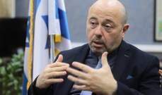 سفير إسرائيل لدى روسيا:مستعدون لمنع تحول سوريا ولبنان لجسرعسكري إيراني