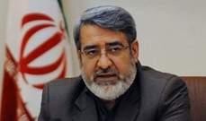 وزير داخلية ايران: الانتخابات البرلمانية بالعام القادم ستبعث النشاط بالبلاد