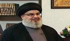 نصرالله: نحن لا نحكم البلد ونؤمن بأن لبنان لا يمكن أن يُدار إلا من جميع مكوناته