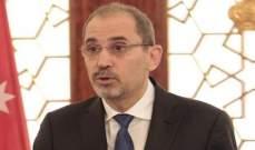 الصفدي: لا بد من دور عربي إيجابي لحل أزمة سوريا ونعمل مع موسكو على حل أزمة مخيم الركبان