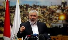 هنية:المقاومة أحبطت مئات العمليات الأمنية والاستخباراتية لإسرائيل بغزة