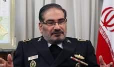 شمخاني: الاتفاق النووي سيموت للأبد في حال تمديد الحظر التسليحي على إيران