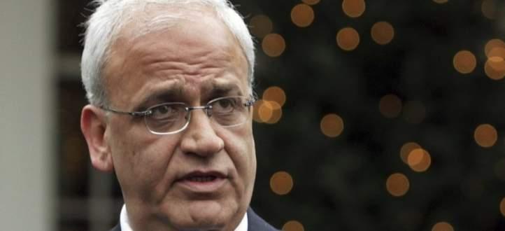 عريقات: وزير دفاع إسرائيل هو رئيس فلسطين الحقيقي ومردخاي رئيس الوزراء