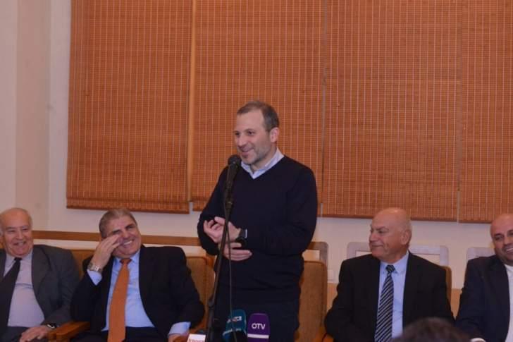 باسيل:نريد لتيارنا أن يزيد انتشاره وهدفنا واحد وهو لبنان الشراكة والحرية