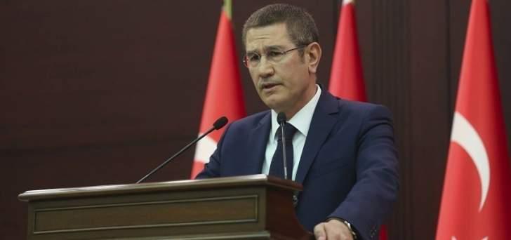 وزير الدفاع التركي: ننتظر دعم المجتمع الدولي في مكافحة الارهاب بتركيا