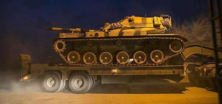 سلطات تركيا أرسلت تعزيزات عسكرية إضافية إلى الحدود مع سوريا
