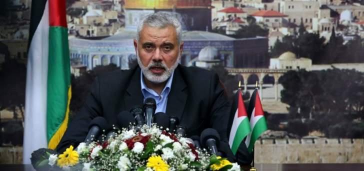 هنية:لا وجود لإسرائيل كي يكون لها عاصمة والقدس موحدة لا شرقية ولا غربية