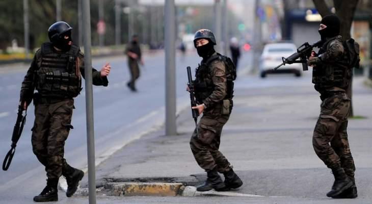 """الأمن التركي أوقف 7 أجانب من تنظيم """"داعش"""" اثر عملية أمنية موسعة بأنقرة"""