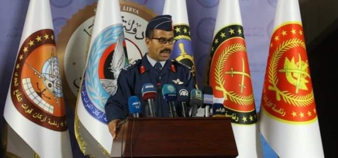 المتحدث باسم قوات الوفاق بليبيا: لاحنا الجوي نفذ غارات عديدة كشفت خطوط إمداد العدو