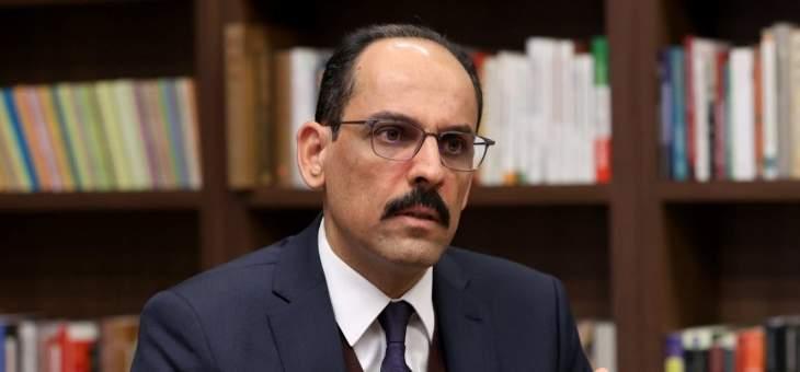 الرئاسة التركية: يمكن فتح صفحة جديدة بعلاقتنا مع مصر وعدد من دول الخليج