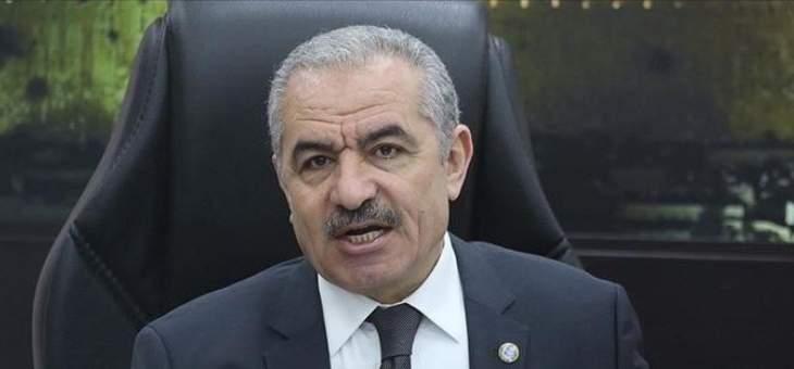 رئيس وزراء فلسطين دعا إلى تدخل دولي لوقف العدوان الإسرائيلي على غزة