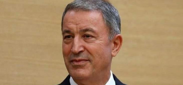 دفاع تركيا: عملياتنا العسكرية في سوريا قضت على أحلام تأسيس ممر ودولة إرهابية