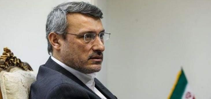 سفير ايران بلندن: الشعب الايراني مستعد للصمود بوجه اي خطا بالحسابات الاميركية